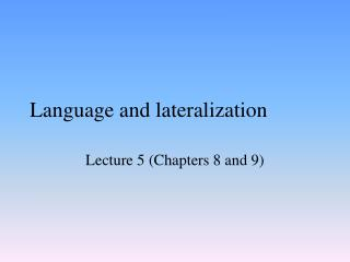 Language and lateralization