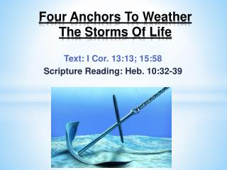 Four Anchors To Weather  The  Storms Of Life