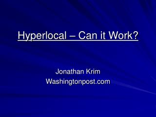 Hyperlocal – Can it Work?