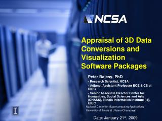 Appraisal of 3D Data Conversions and Visualization Software Packages