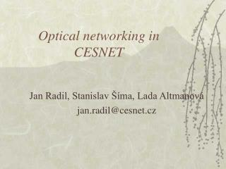 Optical networking in CESNET