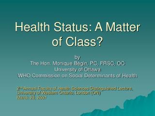 Health Status: A Matter of Class?