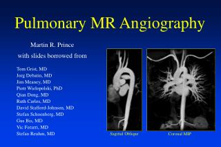 Pulmonary MR Angiography