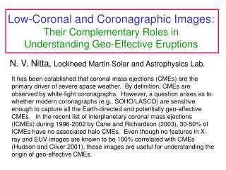 N. V. Nitta,  Lockheed Martin Solar and Astrophysics Lab.