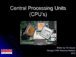 Central Processing Units (CPU's)