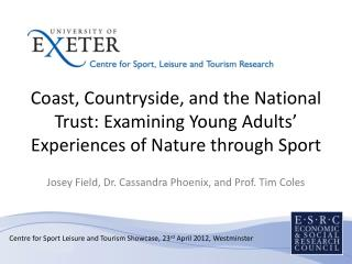 Centre for Sport Leisure and Tourism Showcase, 23 rd  April 2012, Westminster