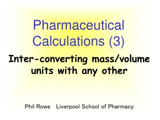 Pharmaceutical Calculations (3)