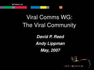 Viral Comms WG: The Viral Community