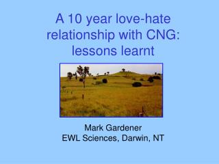 A 10 year love-hate relationship with CNG: lessons learnt