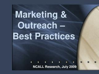 Marketing &   Outreach – Best Practices