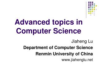 Advanced topics in Computer Science