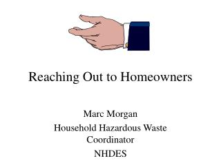 Reaching Out to Homeowners