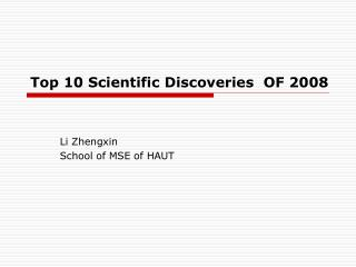 Top 10 Scientific Discoveries  OF 2008