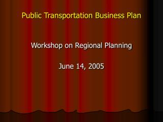 Public Transportation Business Plan