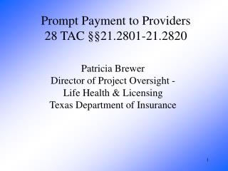 Prompt Payment to Providers 28 TAC §§21.2801-21.2820