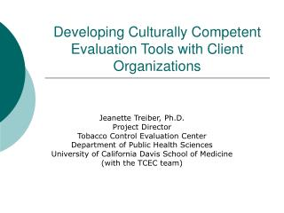Developing Culturally Competent Evaluation Tools with Client Organizations