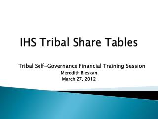 IHS  Tribal  Share Tables