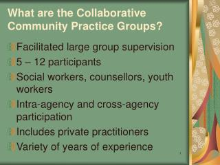 What are the Collaborative Community Practice Groups?
