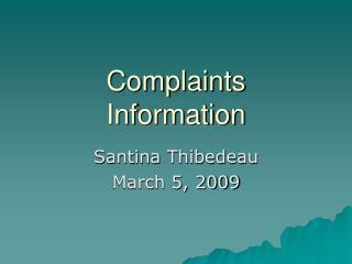 Complaints Information