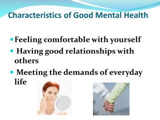 Characteristics  of Good Mental Health
