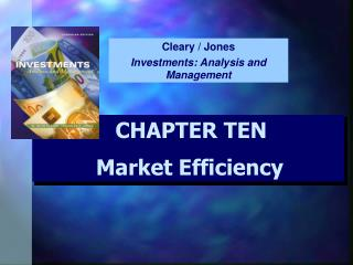 CHAPTER TEN Market Efficiency