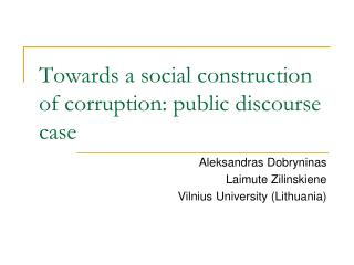 Towards a social construction of corruption: public discourse case
