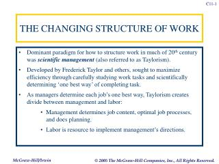 THE CHANGING STRUCTURE OF WORK