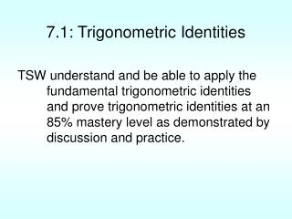 7.1: Trigonometric Identities