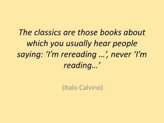 (Italo Calvino)