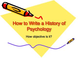 How to Write a History of Psychology