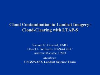 Cloud Contamination in  Landsat  Imagery:  Cloud-Clearing with LTAP-8