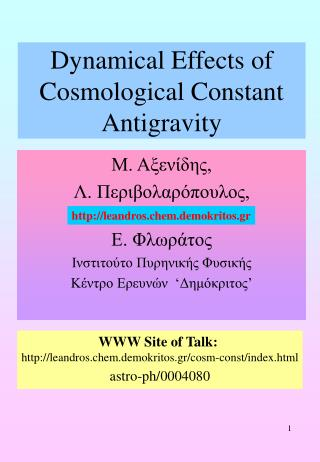 Dynamical Effects of Cosmological Constant Antigravity