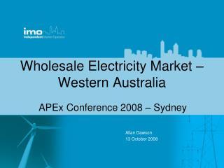 Wholesale Electricity Market –  Western Australia