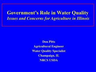 Government's Role in Water Quality Issues and Concerns for Agriculture in Illinois