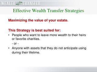 Effective Wealth Transfer Strategies