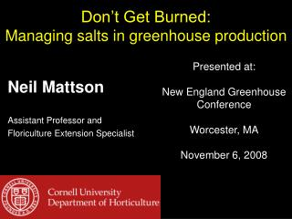 Don t Get Burned: Managing salts in greenhouse production