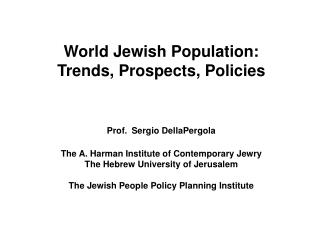 Estimated Core Jewish Population, by Continents and Major Regions, 1970 and 2002