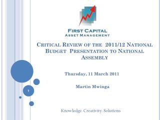 Critical Review of the  2011/12 National Budget  Presentation to National Assembly