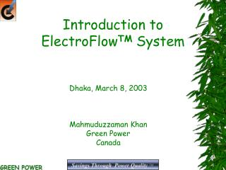 Introduction to ElectroFlow TM  System