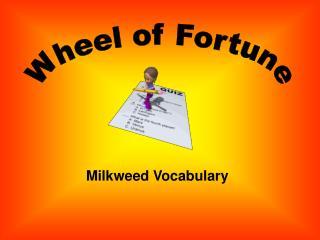 Milkweed Vocabulary