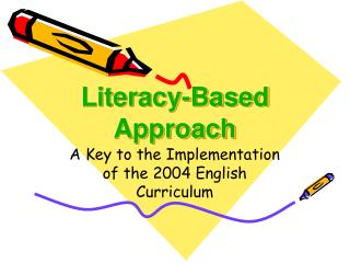 Literacy-Based Approach