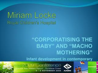 Miriam Locke  Royal Children's Hospital
