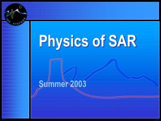 Physics of SAR