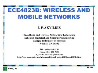 ECE4823B: WIRELESS AND MOBILE NETWORKS