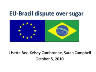 EU-Brazil dispute over sugar
