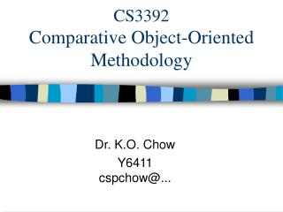 CS3392 Comparative Object-Oriented Methodology