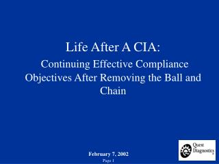Life After A CIA:  Continuing Effective Compliance Objectives After Removing the Ball and Chain