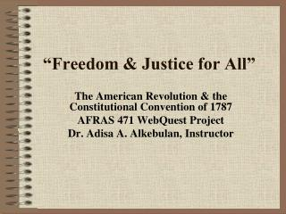 """""""Freedom & Justice for All"""""""