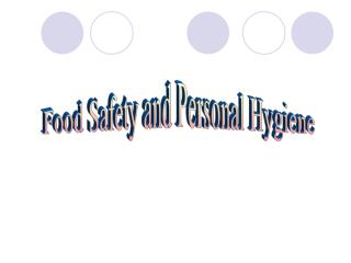 Food Safety and Personal Hygiene