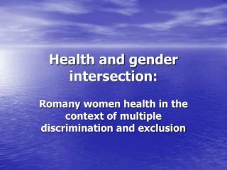 Health and gender intersection: